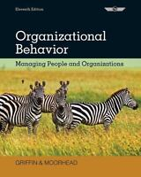 Organizational Behavior : Managing People and Organizations by Ricky W....