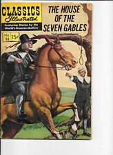 Classics Illustrated  #52  hrn 165  The House of Seven Gables