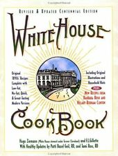 White House Cookbook, Revised and Updated Centennial Edition by Tami Ross, Patti
