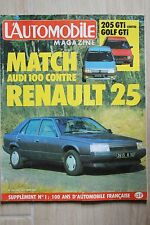 Magazine L'Automobile 453 Renault 25 Audi 100 Peugeot 205 GTI VW Golf GTI
