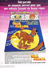 PUBLICITE ADVERTISING 065  1978  JOURNAL pour enfants TELE-PARADE  SCOUBIDOU