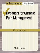 Hypnosis for Chronic Pain Management: Workbook: By Jensen, Mark P.