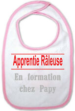 Bavoir Rose Bébé Apprentie Raleuse en formation chez Papy - Humour