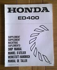 Genuine HONDA ED400 Shop Workshop Repair service manual ** supplément seulement **