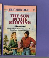 THE SUN IN THE MORNING by NAN ASQUITH Womans Weekly Library no. 1633 1978
