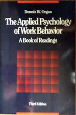 The Applied Psychology of Work Behavior : A Book of Readings (1987, Paperback)