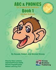 ABC and PHONICS, Book 1 : Global Edition by Donald Kinney (2010, Paperback)