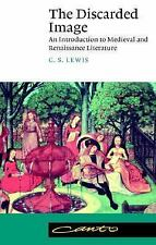 The Discarded Image: An Introduction to Medieval and Renaissance Literature Can