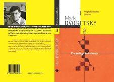 Mark Dvoretsky Manuale Allenamento volume 3 prophylaktisches pensare novembre 2013