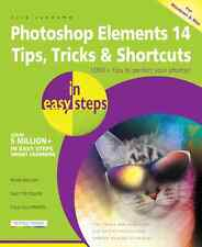 Photoshop Elements 14 Tips, Tricks & Shortcuts by Nick Vandome - NEW - FREE P&P
