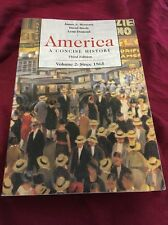 America Vol. II: A Concise History since 1865 by James A. Henretta, David Brod..