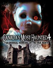 Canada's Most Haunted 4: Paranormal Horrors of The True North DVD - SHIPS FREE!