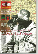 39-45 N° 166 LA POCHE DE CHOLM / LES COSAQUES EN FRANCE / LE FORT LAPIN