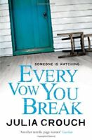 Every Vow You Break,Julia Crouch- 9780755378029
