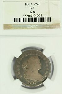 1807 Draped Bust Quarter : NGC G04  B-1 Variety
