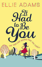 It Had to Be You by Ellie Adams (Paperback, 2014)