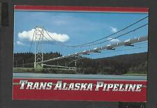 Colour Postcard Trans- Alaska-Pipeline unposted