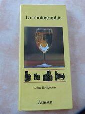 Livre La photographie de John HEDGECOE Editions ARTHAUD 1979