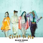 BLACKSWAN [CLOSE TO ME] 1st Single Album CD+POSTER+Photo Book+Card K-POP SEALED