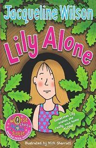 Lily Alone By Jacqueline Wilson, Nick Sharratt. 9780440869252