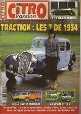 CITRO PASSION 8 CITROEN TRACTION 7 1934 BX 16S BX SPORT MILLE PATTES MICHELIN