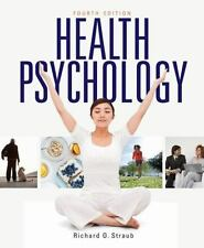 Health Psychology by Richard O. Straub 4th Edition (2014, Hard Cover)