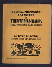 L'AVENTURE DE THERESE BEAUCHAMPS F. de MIOMANDRE  LIVRE DE DEMAIN ARTHEME FAYARD