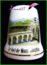 Dé à coudre Thimble LE FORT DE MONT DAUPHIN  #K20