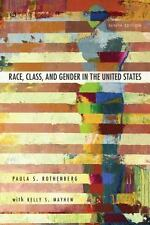 Race, Class, and Gender in the United States : An Integrated Study by Paula...
