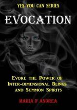 Evocation: Evoke the Power of Inter-Dimensional Beings and Summon Spirits (Paper