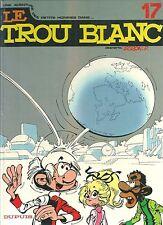 Les petits hommes 17 Le trou blanc EO 1985 BD