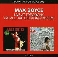 MAX BOYCE CLASSIC ALBUMS LIVE AT TREORCHY / WE ALL HAD DOCTORS PAPERS 2 CD