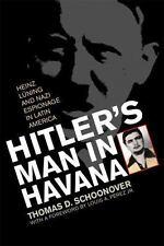 Hitler's Man in Havana: Heinz Luning and Nazi Espionage in Latin America, Schoon