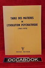 Table des matieres de l'evolution psychiatrique - Livre grand format - Occasion
