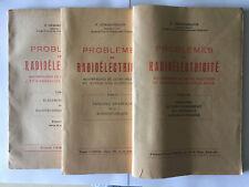 PROBLEMES DE RADIOELECTRICITE 1947 3 VOL HEMARDINQUER TSF ILLUST MONTAGE RADIO