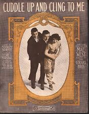 Cuddle Up And Cling To Me 1912 Mae West Sheet Music