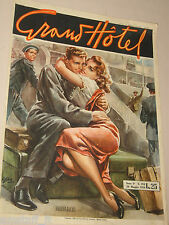 GRAND HOTEL=20 MAGGIO 1950 NUMERO 204=RIVISTA FOTOROMANZO=WALTER MOLINO=