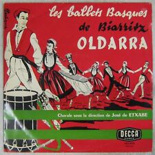 Régionalisme  33 tours Oldarra Les ballets basques de Biarritz