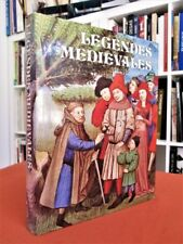 Légendes médiévales . Livre illustré en couleurs