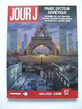 EO 2010 (très bel état) Jour J 2 (Paris, secteur soviétique) - Buchet - Delcourt