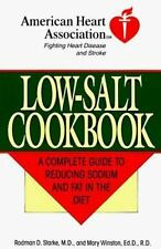 The American Heart Association Low-Salt Cookbook:  A Complete Guide to Reducing