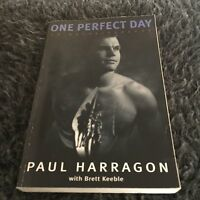 PAUL HARRAGON SIGNED, BRETT KEEBLE SIGNED. ONE PERFECT DAY. 033036183X / 1991