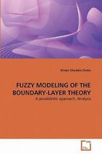 Fuzzy Modeling of the Boundary-Layer Theory by Biman Chandra Chetia (2010,...