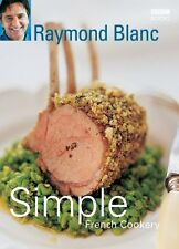 Simple French Cookery,Raymond Blanc