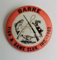 Vtg 1962 Barre Vermont Fish & Game Club Pinback Button Fishing Hunting Rod & Gun
