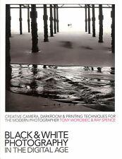 Black-and-White Photography in the Digital Age: Creative Camera, Darkroom and ..