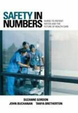 Safety in Numbers: Nurse-to-Patient Ratios and the Future of Health Care (The Cu