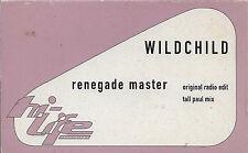 Wildchild Renegade Master CASSETTE SINGLE Electronic House Drum n Bass Jungle
