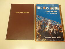 This is Racing by Joe H. Palmer SIGNED 1953 Limited Edition Horse