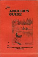 1953 THE ANGLER'S GUIDE: An Encyclopedia of Canadian Fish and Fishing, Montreal
